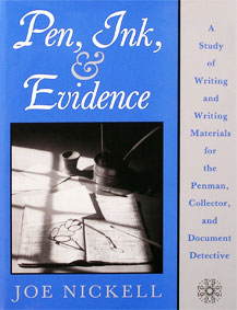 Pen, Ink & Evidence, by Joe Nickell